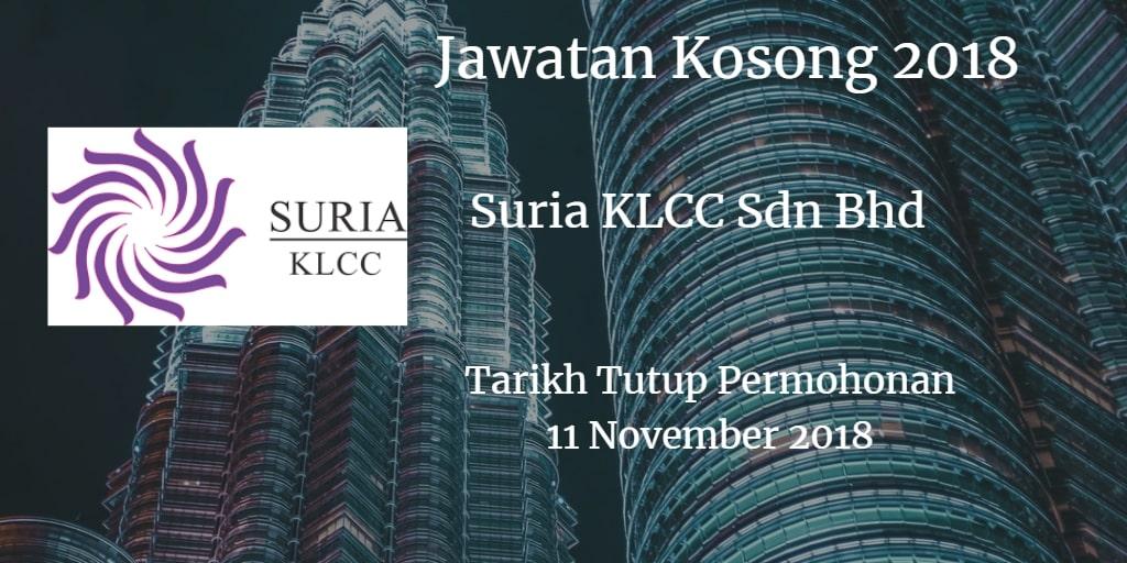 Jawatan Kosong Suria KLCC Sdn Bhd 11 November 2018