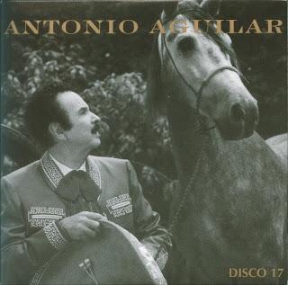 Antonio Aguilar - Mi Historia Disco 17