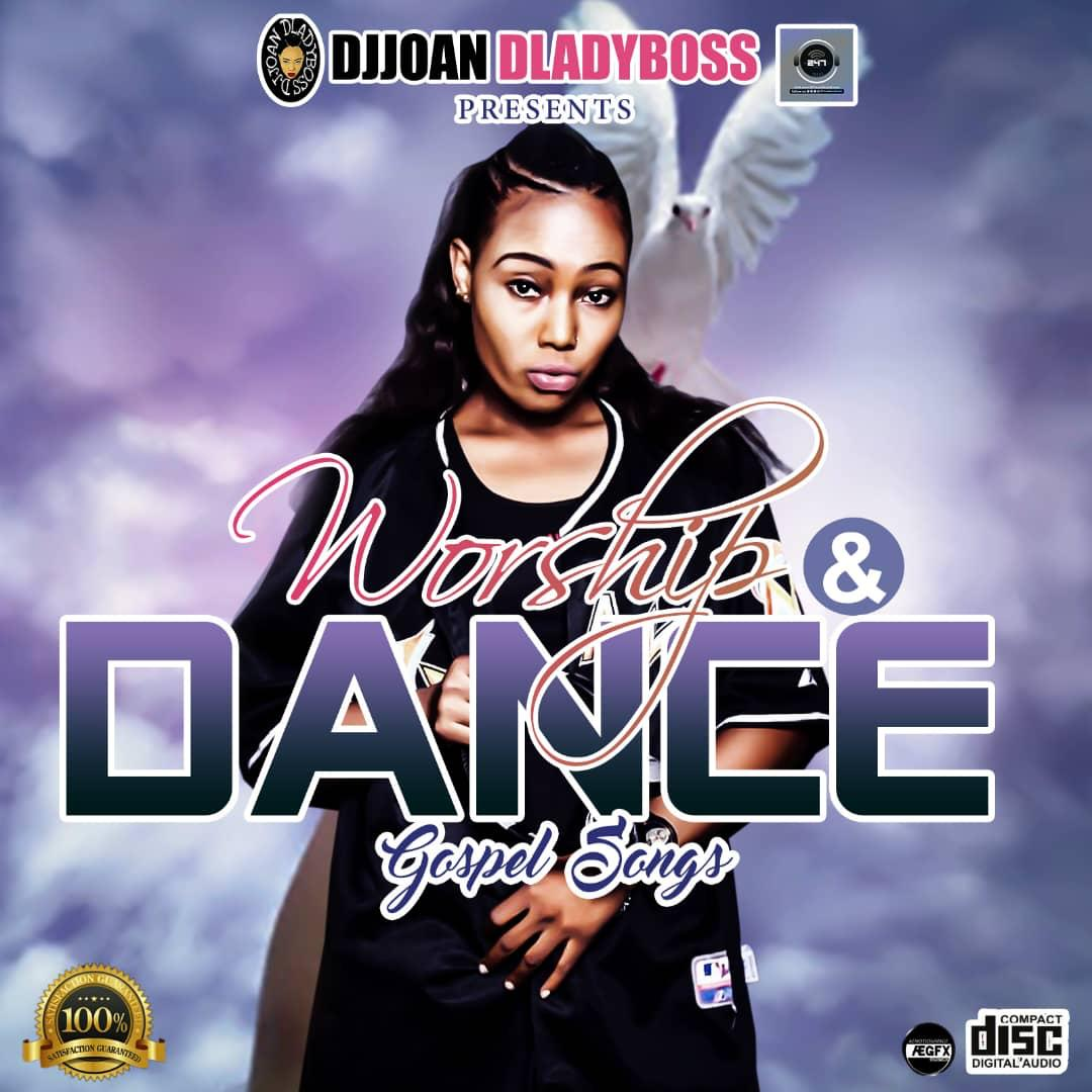 Gospel mix: Djjoan Dladies Boss - Worship and Dance Gospel