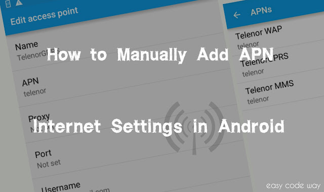 Manually Add APN Internet Settings in Android