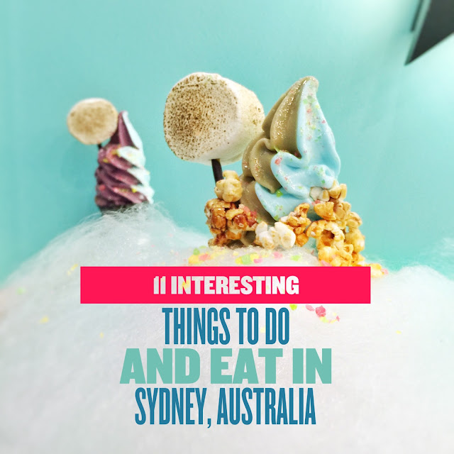 11 Interesting things to Do and Eat in SYDNEY
