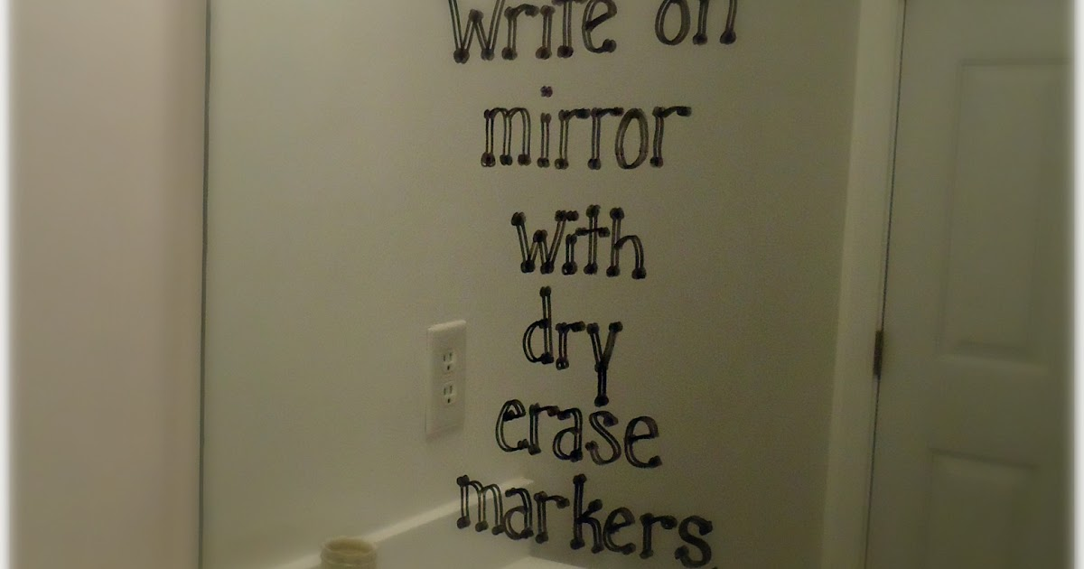 How To Write On Mirrors