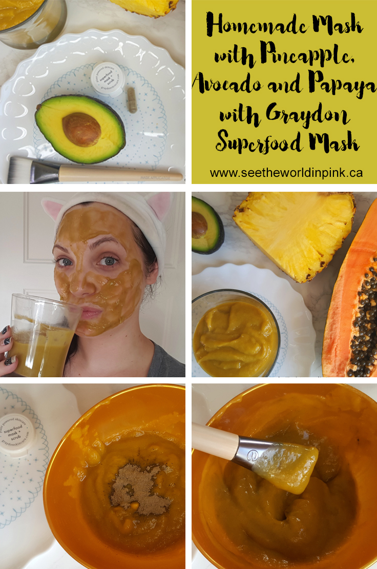 Skincare Sunday - Homemade Fruit Mask with Graydon Skincare Superfood Mask and Scrub!