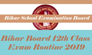 Bihar 12th Time table 2019, Bihar Board 12th Time table 2019, BSEB 12th Time table 2019, Bihar Board 12th Routine 2019, BSEB 12th Routine 2019