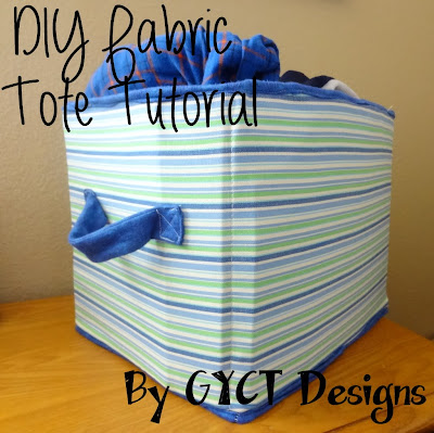 DIY Fabric Storage Totes by GYCT