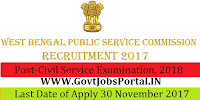 West Bengal Public Service Commission Recruitment 2017–Civil Service Examination, 2018