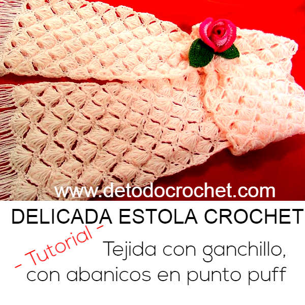 estola tejida a crochet tutorial en video en español