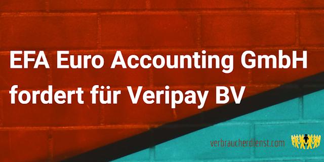 Titel: EFA Euro Accounting GmbH fordert für Veripay BV