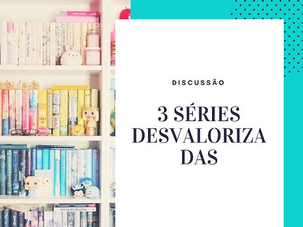 | Discussão #3 | 3 Séries YA Desvalorizadas