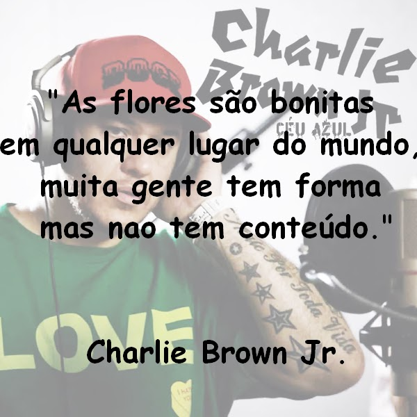Frases Do Charlie Brown Jr De Amor