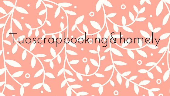 Tuoscrapbooking&homely