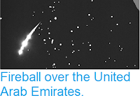 https://sciencythoughts.blogspot.com/2019/03/fireball-over-united-arab-emirates.html