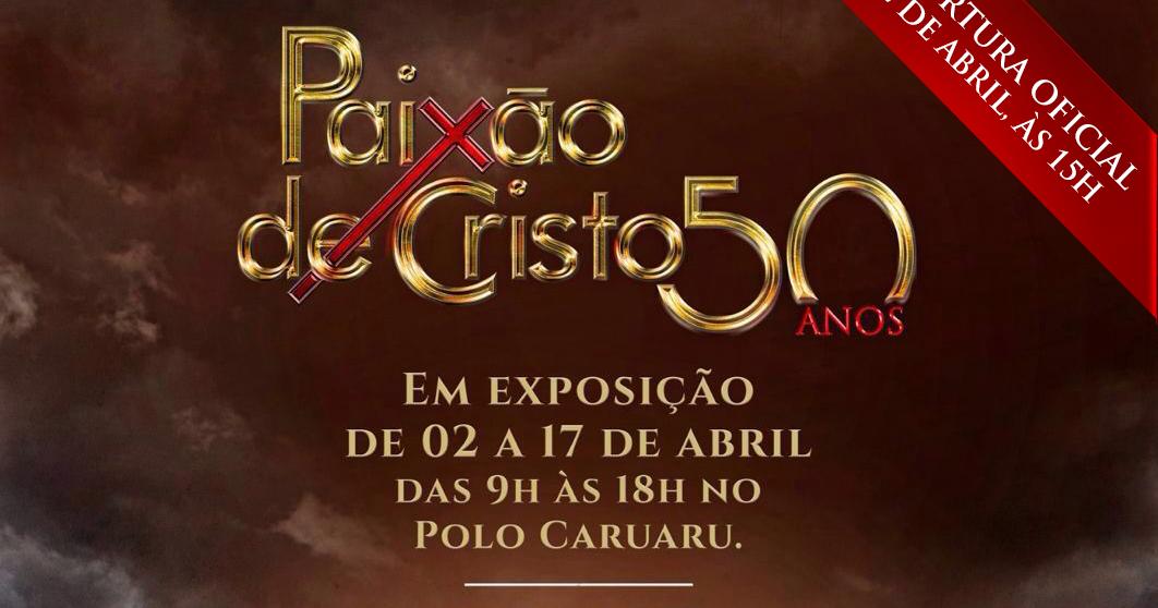 Resultado de imagem para Exposição sobre os 50 anos da Paixão de Cristo será realizada em Caruaru