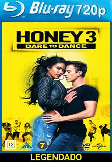 Assistir Honey 3: No Ritmo do Amor Legendado (2016)