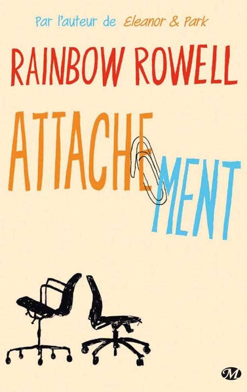 Attachement de Rainbow Rowell : vous avez un message !