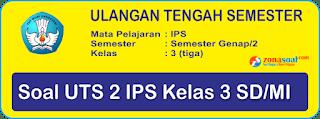 Soal UTS 2 IPS Kelas 3 SD Terbaru berikut Kunci Jawaban