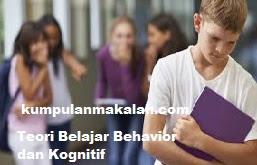 Teori Belajar Behavior dan Kognitif