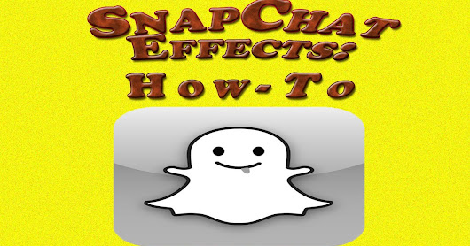 Snapchat Effects- The Best Snapchat Effects For your Snaps: | Snapchat For PC Download