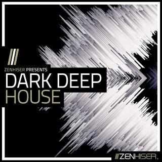 Zenhiser – Dark & Deep House (MIDI, WAV)