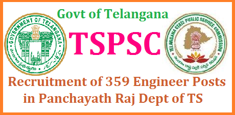 GO MS No 116 Recruitment of 359 Engineer Posts in Telangana Panchayath Raj Dept through TSPSC Assistant Excutive Engineer AEE and Assistant Engineer Posts in TS Govt PR Department Eligibilities may be B.Tech Civil Detailed Notification will be issued by the Telangana State Public Service Commission shortlyPanchayat Raj & Rural Development Department - Recruitment – Filling of (359) Three Hundred and Fifty Nine vacant posts in various categories under the control of Rural Water Supply and Sanitation Department, Telangana, Hyderabad, by Direct Recruitment through the Telangana State Public Service Commission, Hyderabad – Orders –Issued. telangana-tspsc-recruitment-engineer-posts-panchayath-raj-dept-eligibility-syllabus-notification