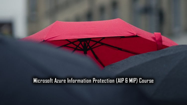 Microsoft Azure Information Protection - AIP & MIP
