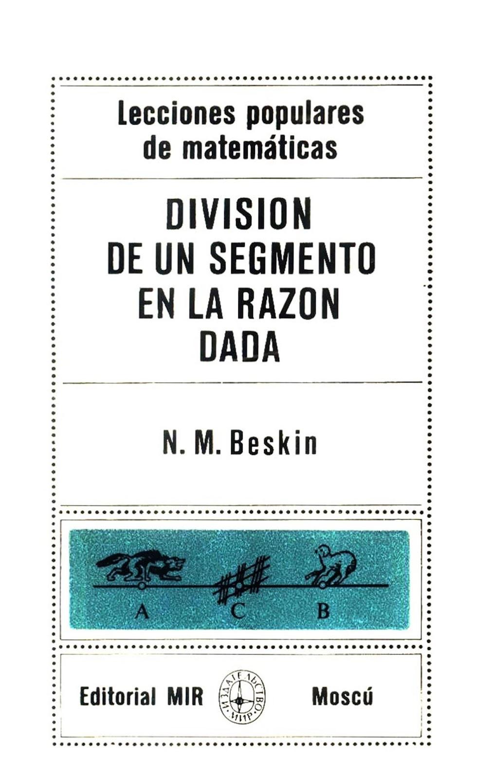 División de un segmento en la razón dada – N. M. Beskin