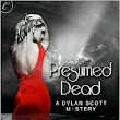 PRESUMED DEAD by SHIRLEY WELLS Review