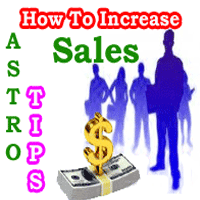 Astrology remedies to increase sales, how to increase sales, how to increase hypnotic power to increase sales, yantra to increase sales, how to achieve target through occult sciences, Gems stones to increase sales, Tantra, mantra and yantra to increase sales.