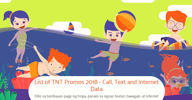 List of TNT Promos  Call Text and Internet Data 2018