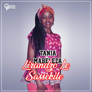 BAIXAR MP3    Tânia- Lirandzo Le Sasekile    2018 [Novidades Só Aqui]