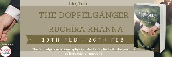 Blog Tour:  The Doppelganger by Ruchira Khanna