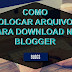 ARQUIVOS PARA DOWNLOAD NO BLOGGER