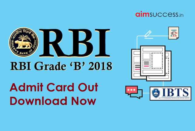 RBI Grade B Admit Card Out, Download RBI Officers Call Letter