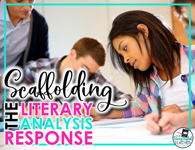 Scaffolding the Literary Analysis Response