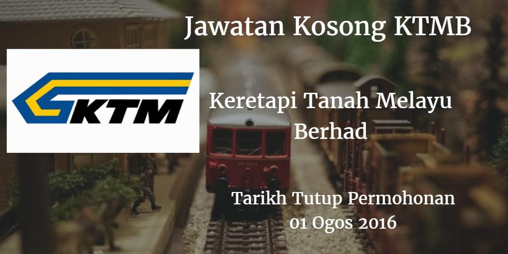 Jawatan Kosong KTMB 01 Ogos 2016