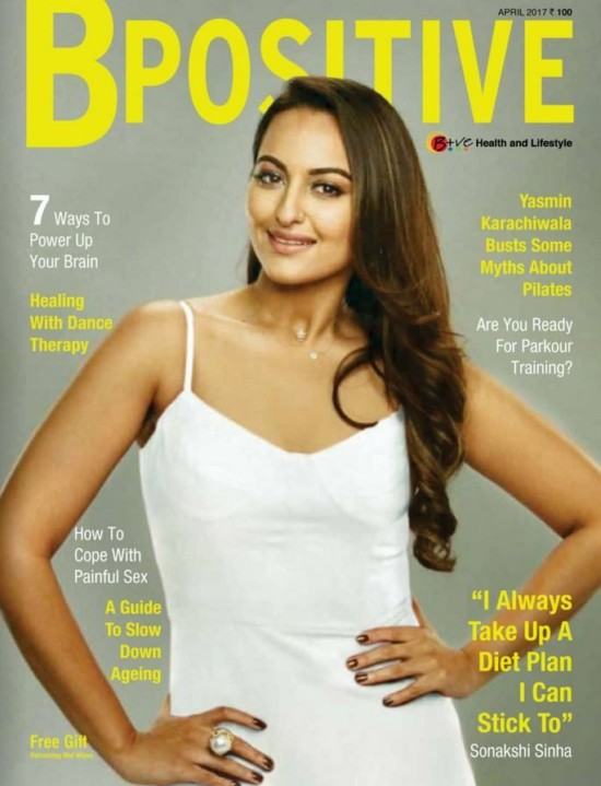 Sonakshi Sinha On The Cover Of BPositive Magazine Issue April 2017