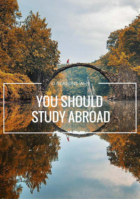 10 Reasons Everyone Should Study Abroad