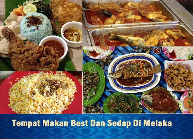 Tempat Makan Best Di Melaka