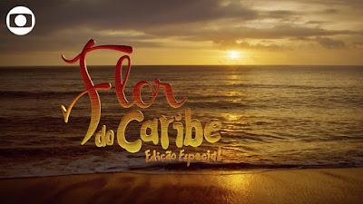 Flor do Caribe - Resumo do capítulo de hoje, Sábado, 17 de Outubro