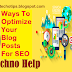 Best SEO: 6 Ways To Optimize Your Blog Posts For SEO