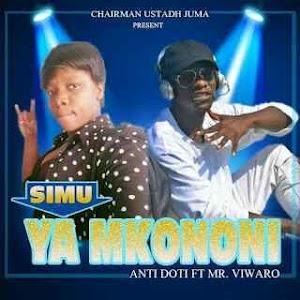 Download Mp3 | Anti Doti ft Mr Viwaro - Simu ya Mkononi (Singeli)