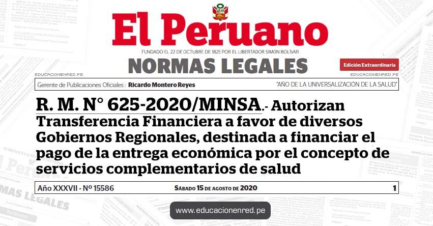 R. M. N° 625-2020/MINSA.- Autorizan Transferencia Financiera a favor de diversos Gobiernos Regionales, destinada a financiar el pago de la entrega económica por el concepto de servicios complementarios de salud