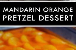 Mandarin Orange Pretzel Dessert