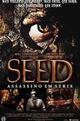 Seed: Assassino em Série – Dublado