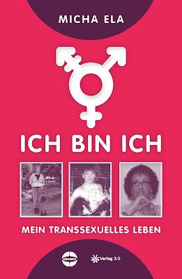 http://penndorf-rezensionen.com/index.php/rezensionen/item/414-ich-bin-ich-mein-transsexuelles-leben-micha-ela