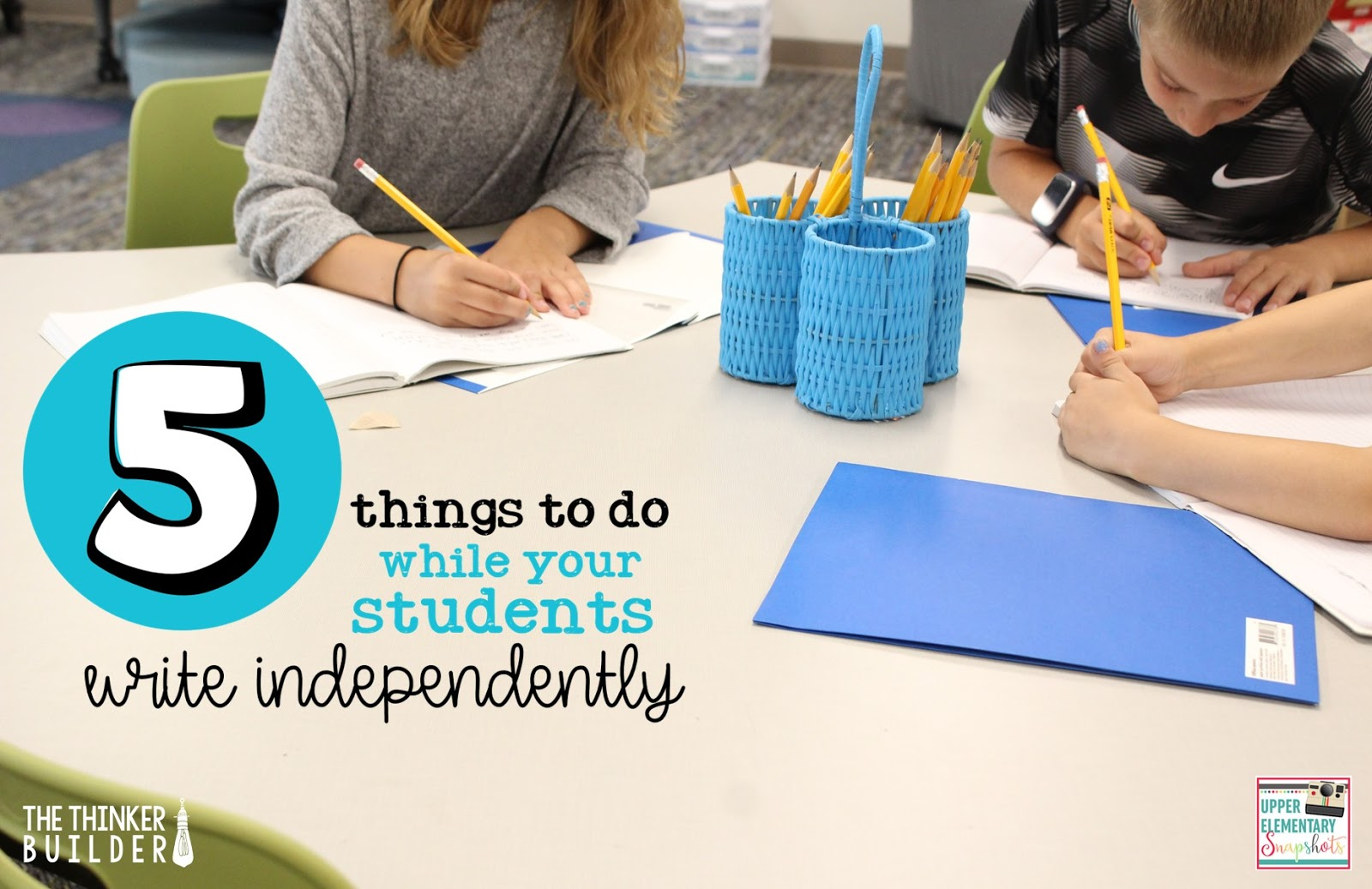 Upper Elementary Snapshots 5 Things To Do While Your Students Are