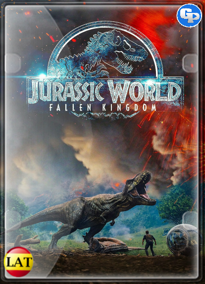 Jurassic World: El Reino Caído (2018) LATINO
