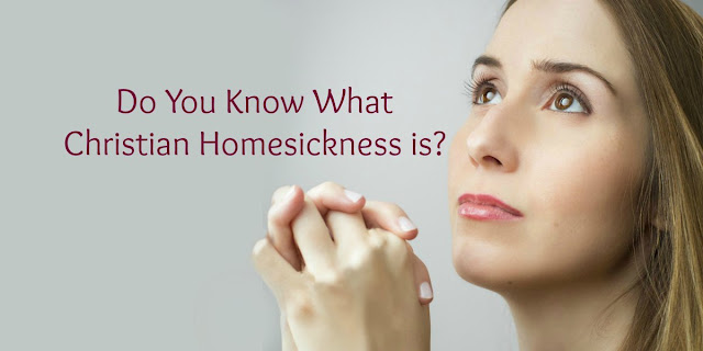 What 1 Peter 2:11-12 Tells Us About Homesickness