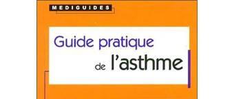Guide pratique de l'asthme ( Médiguide PDF)