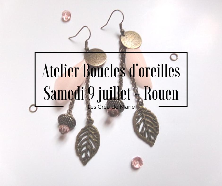 Mcp Les Cr A De Marie Atelier Cr Atif Rouen Comment Cr Er Ses Boucles D 39 Oreilles Les Cr A De